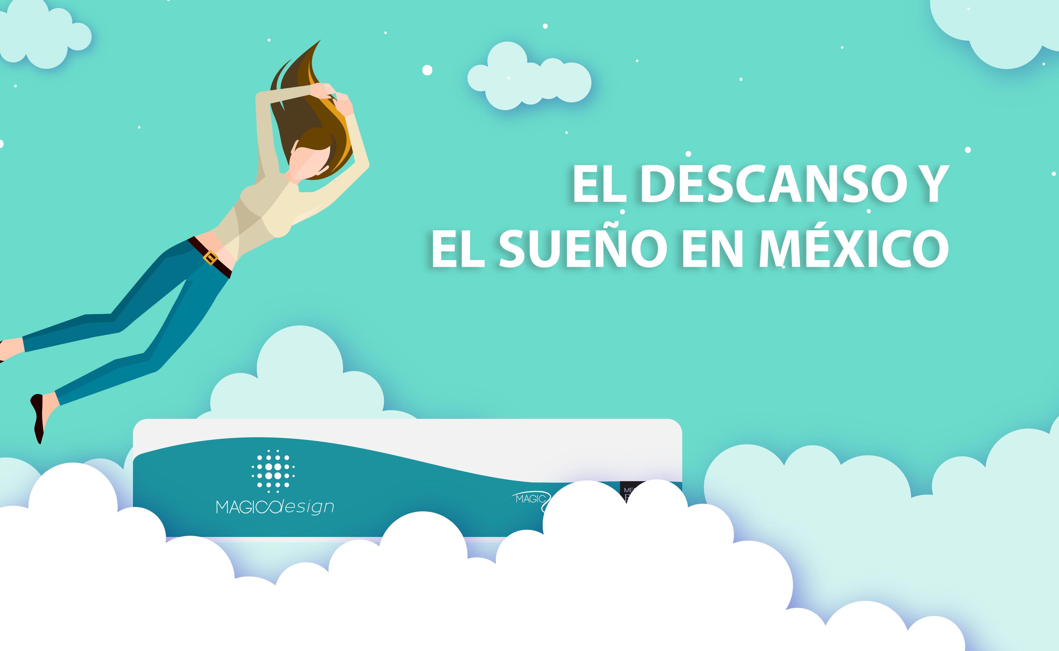 EL DESCANSO Y EL SUEÑO EN MÉXICO.